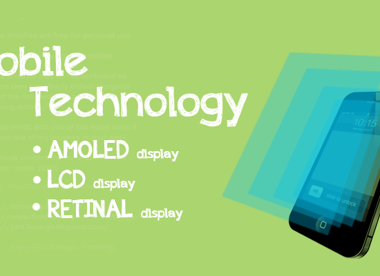 AMOLED, LCD and RETINA Displays in Mobile Phones