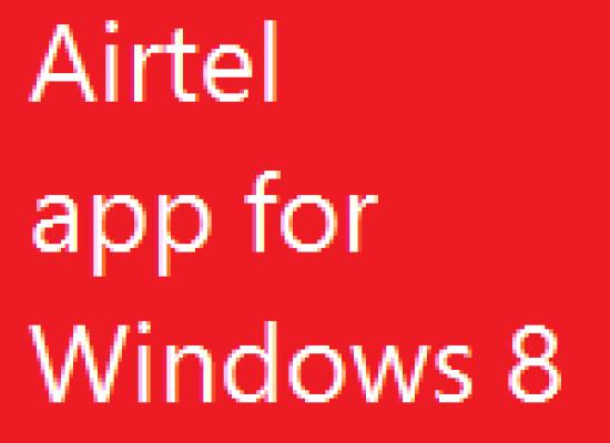 Airtel – Windows 8 App Review