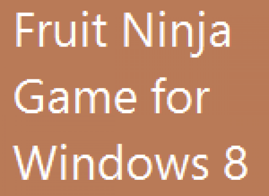 Fruit Ninja – Windows 8 Game Review