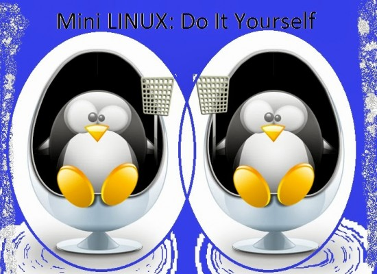 DIY: How to build a mini Linux System