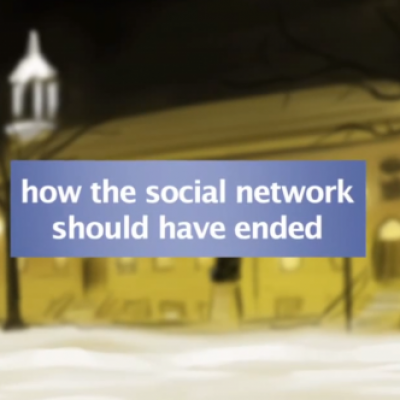 Video: How The Social Network Should Have Ended