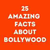 25 Amazing Facts about Bollywood