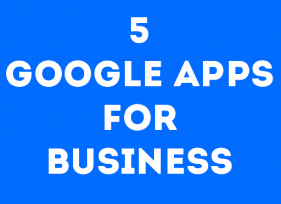 5 Google Apps for Business