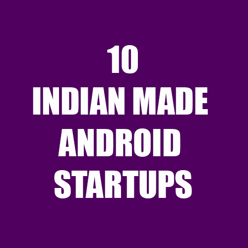 10-Indian-Made-Android-Startups-featured