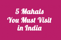5-Mahals-You-Must-Visit-in-India