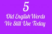 5-old-english-words-we-still-use-today