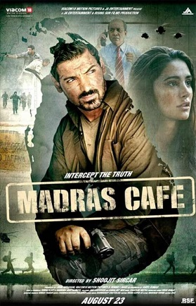 Madras_Cafe - Must watch Bollywood movies